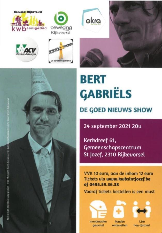 Bert Gabriëls - De Goed Nieuws Show @ Gemeenschapscentrum Sint-Jozef Rijkevorsel